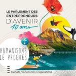 Humanisons Le Progrès Avec Les Entrepreneurs D'Avenir