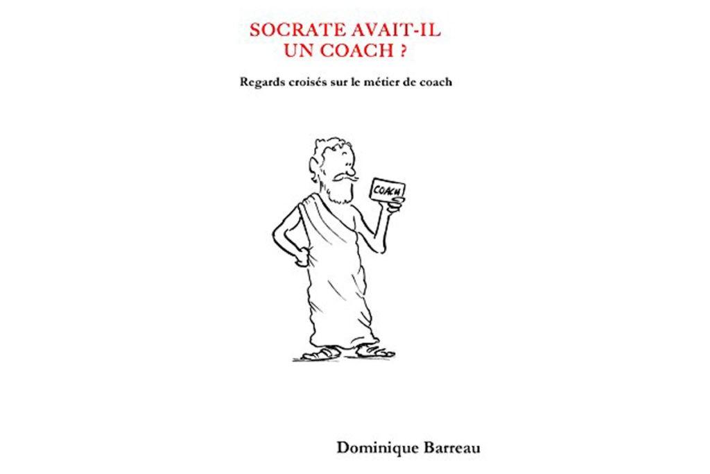 Socrate avait-il un coach ? Regards croisés sur le métier de coach